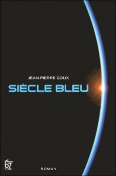 Couverture Siècle bleu, tome 1