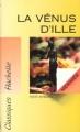 Couverture La Vénus d'Ille Editions Hachette (Classiques) 1994