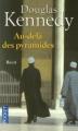 Couverture Au-delà des pyramides Editions Pocket 2011