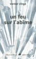 Couverture Un feu sur l'abîme Editions Robert Laffont (Ailleurs & demain) 2011