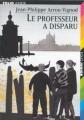 Couverture Le Professeur a disparu Editions Folio  (Junior) 2001