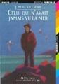 Couverture Celui qui n'avait jamais vu la mer Editions Folio  (Junior - Edition spéciale) 1999