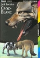 Couverture Croc-Blanc / Croc Blanc Editions Folio  (Junior - Edition spéciale) 1997