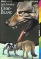 Couverture Croc-Blanc / Croc Blanc Editions Folio  (Junior - Edition spéciale) 1997