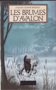 Couverture Les Dames du lac, tome 2 : Les Brumes d'Avalon
