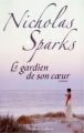 Couverture Le gardien de son coeur Editions Robert Laffont (Best-sellers) 2006