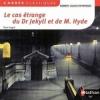 Couverture L'étrange cas du docteur Jekyll et de M. Hyde / L'étrange cas du Dr. Jekyll et de M. Hyde Editions Nathan (Carrés classiques) 2012