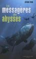 Couverture Les messagères des abysses Editions Grasset (Jeunesse) 2007