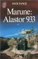 Couverture Alastor, tome 2 : Marune : Alastor 933 Editions J'ai Lu 1983