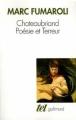 Couverture Chateaubriand : Poésie et Terreur Editions Gallimard  (Tel) 2006