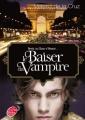 Couverture Les vampires de Manhattan, tome 4 : Le baiser du vampire Editions Le Livre de Poche (Jeunesse) 2012