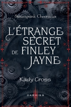 Couverture Steampunk Chronicles, tome 0.5 : L'étrange secret de Finley Jayne