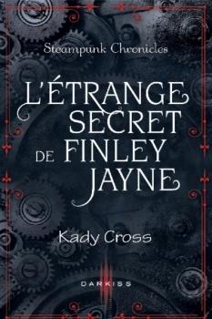 Couverture Steampunk Chronicles, tome 0.5 : L'étrange secret de Finley Jayne