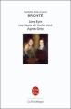 Couverture Jane Eyre / Les Hauts de Hurle-vent / Agnès Grey Editions Le Livre de Poche (La pochothèque) 1997