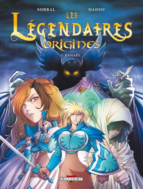 Couverture Les Légendaires : Origines, tome 1 : Danaël