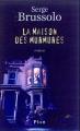 Couverture La maison des murmures Editions Plon 2005