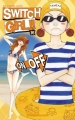 Couverture Switch Girl, tome 16 Editions Delcourt (Sakura) 2012