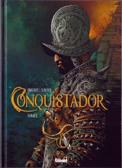 Couverture Conquistador, tome 1