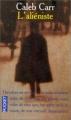 Couverture L'Aliéniste Editions Pocket 1996