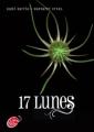 Couverture Chroniques des enchanteurs, tome 2 : 17 lunes Editions Le Livre de Poche (Jeunesse) 2012
