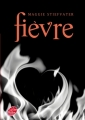 Couverture Les loups de Mercy Falls, tome 2 : Fièvre Editions Le Livre de Poche (Jeunesse) 2012