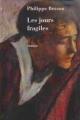 Couverture Les jours fragiles Editions Le Grand Livre du Mois 2005