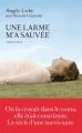 Couverture Une larme m'a sauvée Editions Les arènes 2012