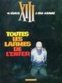 Couverture XIII, tome 03 : Toutes les larmes de l'enfer Editions Dargaud 2002