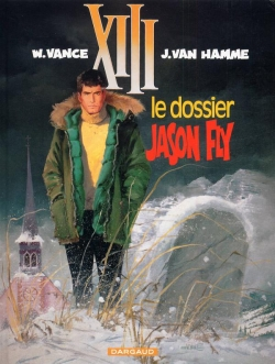 Couverture XIII, tome 06 : Le Dossier Jason Fly