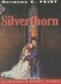 Couverture Les Chroniques de Krondor / La Guerre de la faille, tome 3 : Silverthorn Editions Mister Fantasy 2000