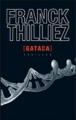 Couverture Franck Sharko & Lucie Hennebelle, tome 2 : Gataca Editions France loisirs 2012