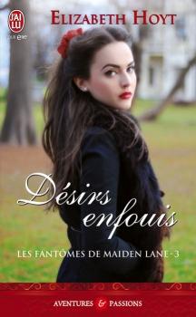 Couverture Les fantômes de Maiden Lane, tome 03 : Désirs enfouis