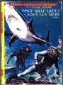 Couverture 20 000 lieues sous les mers / Vingt mille lieues sous les mers, tome 1 Editions Hachette (Idéal bibliothèque) 1954