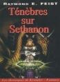 Couverture Les Chroniques de Krondor / La Guerre de la faille, tome 4 : Ténèbres sur Sethanon Editions Mister Fantasy 2000