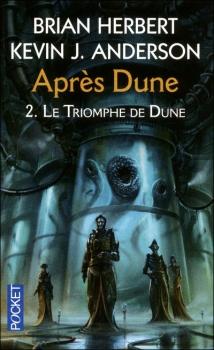 Couverture Après Dune, tome 2 : Le Triomphe de Dune