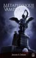 Couverture Métaphysique du Vampire Editions Ad Astra 2012
