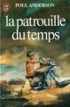 Couverture La patrouille du temps, tome 1 Editions J'ai Lu 1982