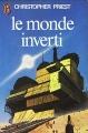 Couverture Le monde inverti Editions J'ai Lu 1976