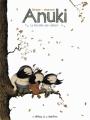 Couverture Anuki, tome 2 : La révolte des castors Editions de la Gouttière 2012