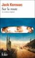 Couverture Sur la route Editions Folio  2012