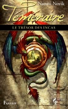 Couverture Téméraire, tome 7 : Le trésor des Incas