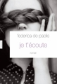 Couverture Je t'écoute Editions Grasset 2012