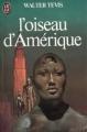Couverture L'oiseau d'Amérique Editions J'ai Lu 1981