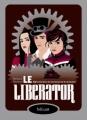 Couverture Le Worldshaker, tome 2 : Le Liberator Editions Hélium (Fiction jeunesse) 2011