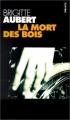 Couverture La mort des bois Editions Points (Policier) 1998