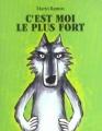 Couverture C'est moi le plus fort Editions L'école des loisirs (Petite bibliothèque) 2009