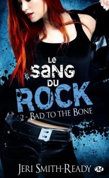 Couverture Le sang du rock, tome 2 : Bad to the Bone