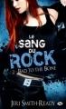 Couverture Le sang du rock, tome 2 : Bad to the Bone Editions Milady (Bit-lit) 2012