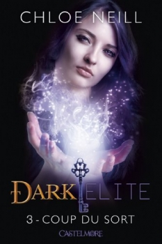 Couverture Dark Elite, tome 3 : Coup du sort