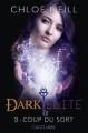 Couverture Dark Elite, tome 3 : Coup du sort Editions Castelmore 2012